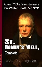 St. Ronan's Well, Complete: Scott's Works Vol.27