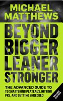 Beyond Bigger Leaner Stronger PDF