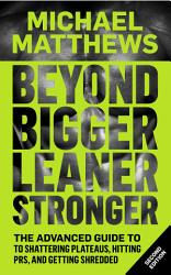 Beyond Bigger Leaner Stronger Book PDF
