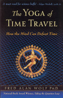 >The Yoga of Time Travel