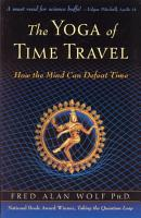 The Yoga of Time Travel PDF