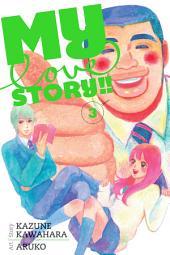 My Love Story!!: Volume 3