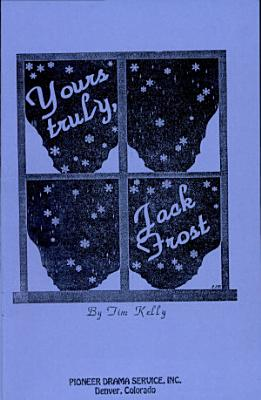 Yours truly  Jack Frost