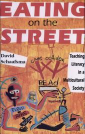 Eating on the Street: Teaching Literacy in a Multicultural Society