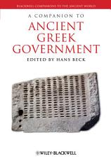 A Companion to Ancient Greek Government PDF
