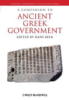 A Companion to Ancient Greek Government PDF
