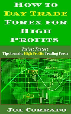 How to Day Trade Forex for High Profits PDF