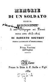 Memorie di un soldato ossia reminiscenze di una Campagna nei Pirenei negli anni 1813-1814
