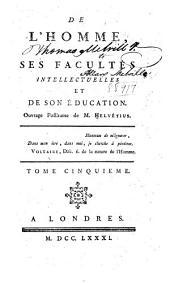 Œuvres complettes de M. Helvétius: Volume5