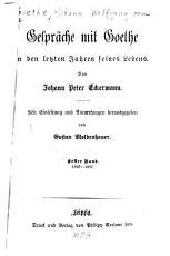 Gespr  che mit Goethe in der letzten Jahren seines Lebens PDF