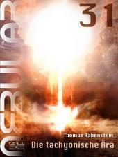 Nebular 31 - Die tachyonische Ära: Episode