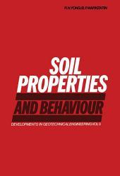 Soil Properties and Behaviour