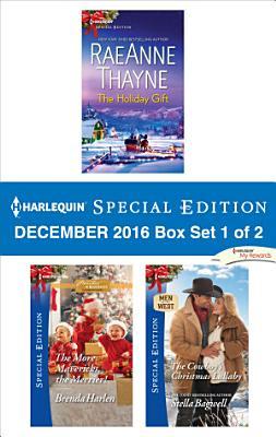 Harlequin Special Edition December 2016 Box Set 1 of 2
