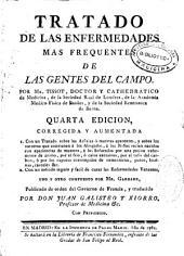 Tratado de las enfermedades mas frequentes de las gentes del campo