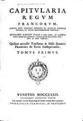 Capitvlaria regvm Francorvm: Additae sunt Marculfi monachi et aliorumformulae veteres, et notae doctissimorum virorum, Volume 1