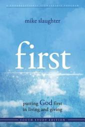 first - Youth Study Edition: putting GOD first in living and giving