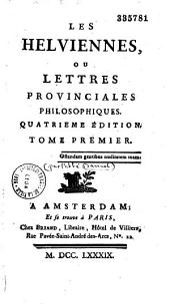 Les Helviennes, ou Lettres provinciales philosophiques