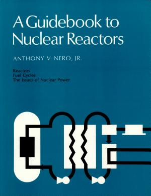 A Guidebook to Nuclear Reactors