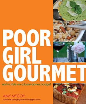 Poor Girl Gourmet PDF