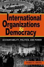 International Organizations and Democracy