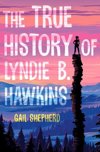 Download The True History of Lyndie B  Hawkins Book