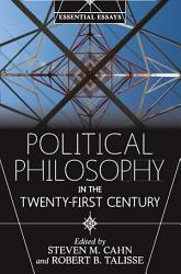 Political Philosophy in the Twenty-First Century