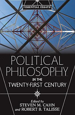 Political Philosophy in the Twenty-First Century