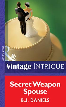 Secret Weapon Spouse  Mills   Boon Intrigue   Miami Confidential  Book 1  PDF