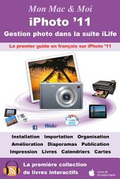 iPhoto '11 : Gestion photo dans la suite iLife