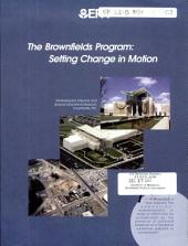 The brownfields program: setting change in motion