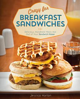Crazy for Breakfast Sandwiches Book