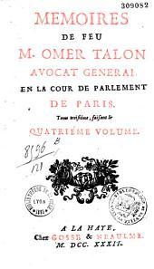 Mémoires de feu M. Omer Talon avocat général en la cour de Parlement de Paris [publ. par A. F. Joly].