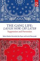 The Gang Life  Laugh Now  Cry Later PDF