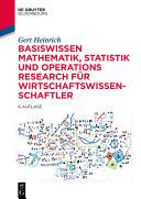 Basiswissen Mathematik  Statistik und Operations Research f  r Wirtschaftswissenschaftler PDF