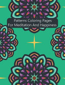 Patterns Coloring Pages For Meditation And Happiness