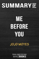 Summary of Me Before You: A Novel (Me Before You Trilogy): Trivia/Quiz for Fans