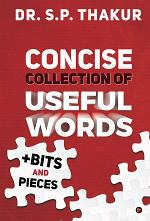 Concise Collection of Useful Words +Bits and Pieces