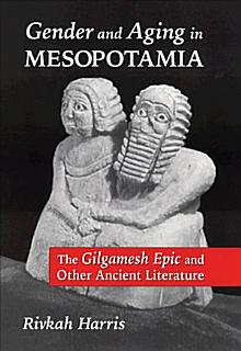 Gender and Aging in Mesopotamia Book