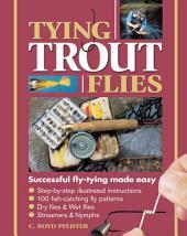 Tying Trout Flies