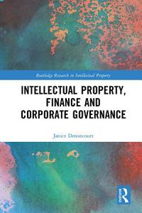 Intellectual Property  Finance and Corporate Governance