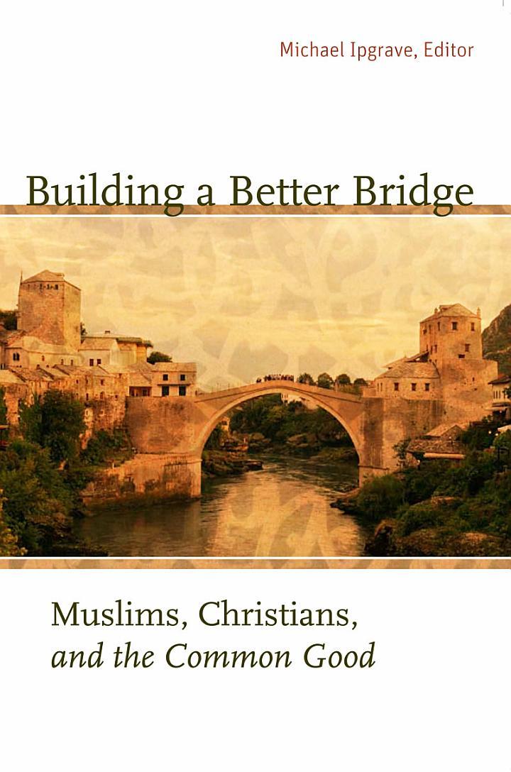 Building a Better Bridge