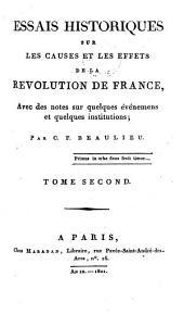 Essais historiques sur les causes et les effets de la Révolution de France: Volume 2