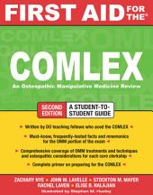 First Aid for the COMLEX, Second Edition: Edition 2