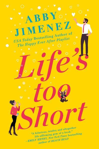 Download Life s Too Short Book