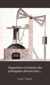 Exposition et histoire des principales découvertes scientifiques modernes: Volume1