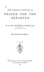 The Christian Doctrine of Prayer for the Departed PDF