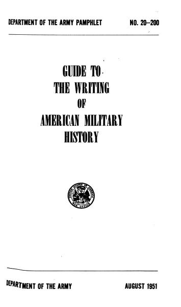 Guide to the Writing of American Military History PDF