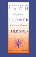 Mastering Bach Flower Therapies PDF
