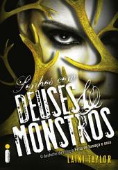 Sonhos com deuses e monstros
