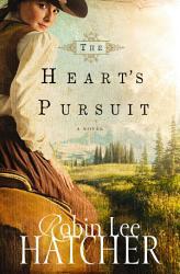 The Heart S Pursuit Book PDF